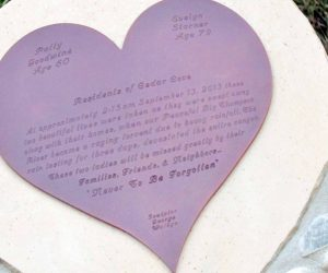 """The wording on the heart calls Patty Goodwine and Evelyn Starner, """"family, friends and neighbors"""" and says they will """"Never be forgotten."""""""